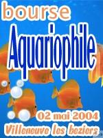 Bourse aquariophile de Villeneuve Les Béziers 2 mai 2004