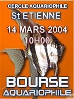 Bourse du Cercle Aquariophile de Saint Etienne du 14 mars 2004